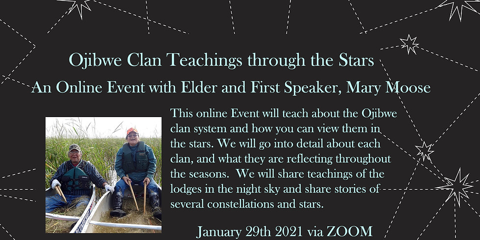 Ojibwe Clan Teachings through the Stars
