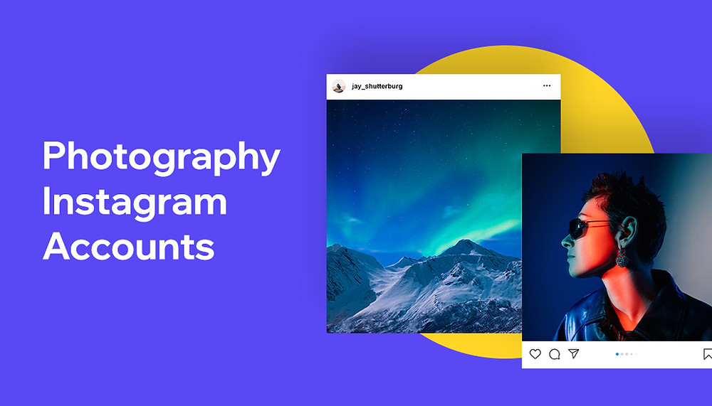 25+ Best Photography Instagram Accounts to Follow in 2019
