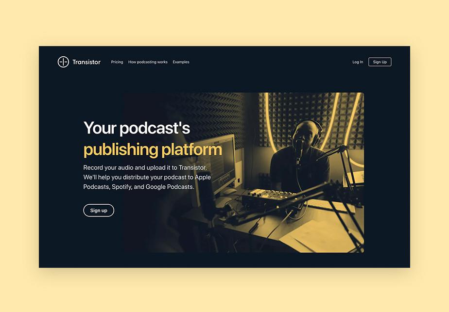 Transistor unlimited podcast publishing platform