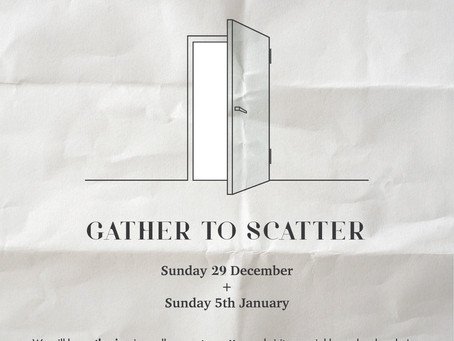 Gather to scatter...