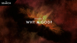 Episode 3: Why A God?