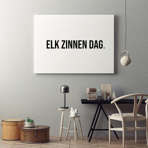 """Canvas """"Elk zinnen dag"""""""