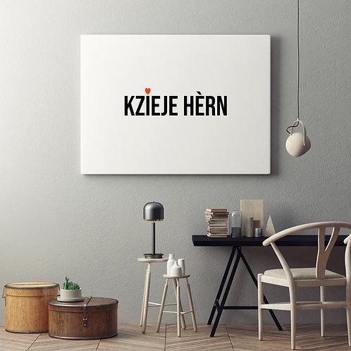 """Canvas """"Kzieje hèrn"""""""