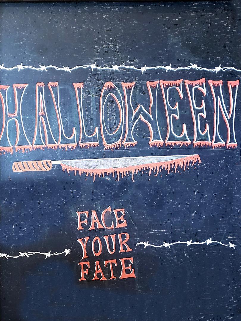 Halloween, face your fate.jpg