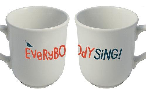 EVERYBODY SING MUG