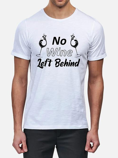 """No Wine Left Behind"" T-Shirt"