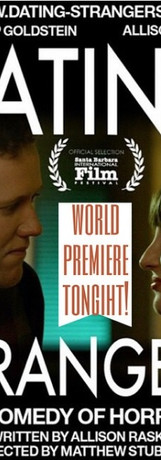 the DATING STRANGERS movie premier poster from SBIFF.