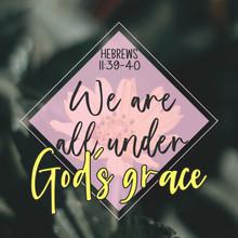 Hebrews 11:39-40