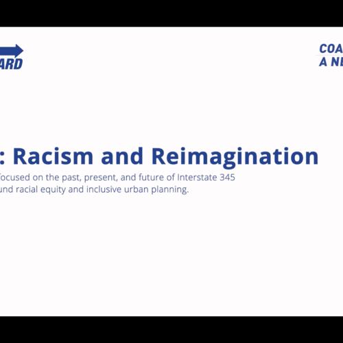 I-345: Racism & Reimagintaion