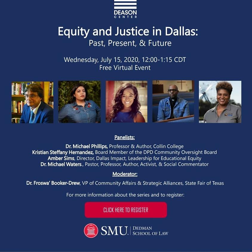 Equity & Justice In Dallas: Past, Present & Future
