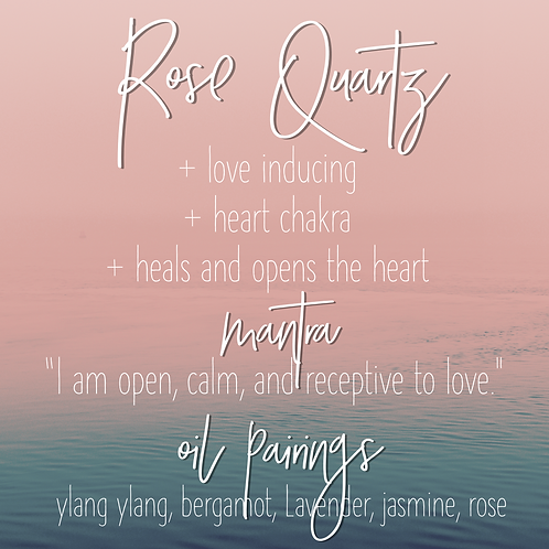 Rose Quartz + oil pairings card