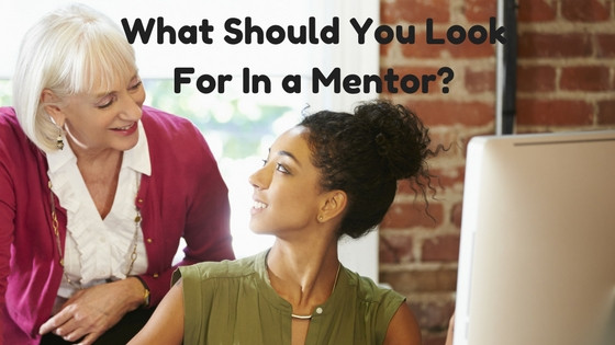 What Should You Look For In a Mentor?