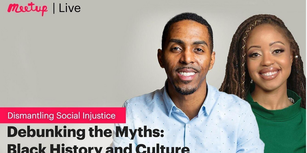 Debunking the Myths: Black History and Culture