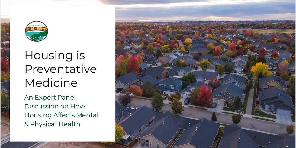 Housing is Preventative Medicine