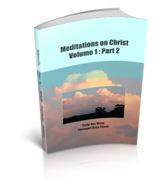 Meditations on Christ, Vol 1: Pt 2