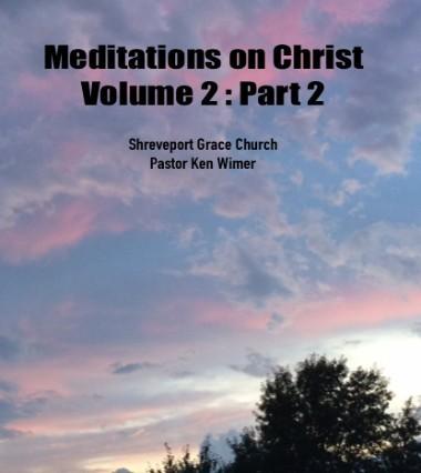 Meditations on Christ Vol 2: Part 2