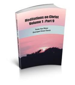 Meditations on Christ Vol 1: Pt 9