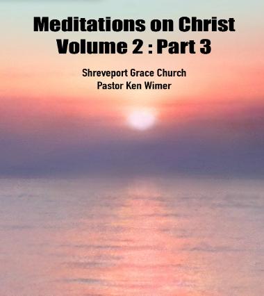 Meditations on Christ, Vol 2: Pt 3