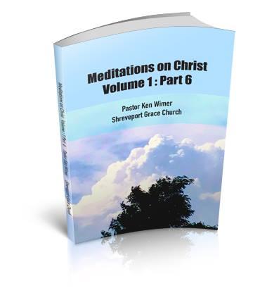 Meditations on Christ Vol 1 Pt 6