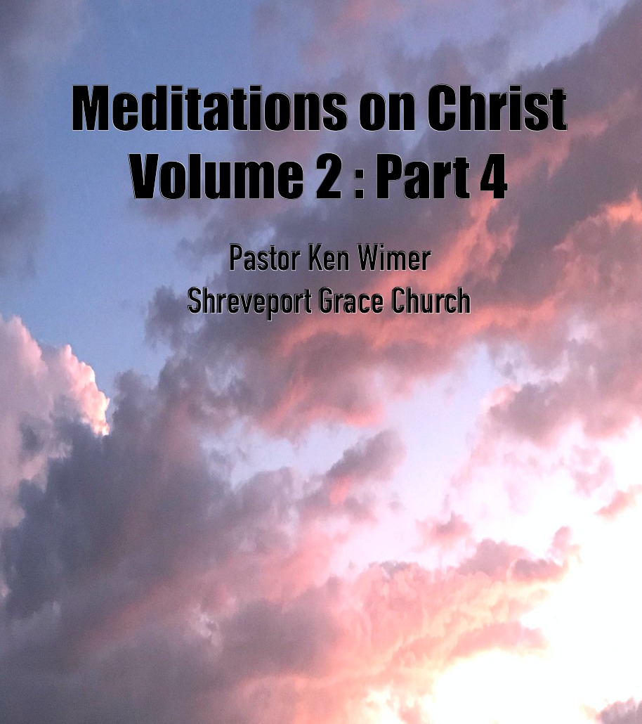 Meditations%20on%20Christ_%20V2%20Pt%204