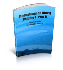 Meditations on Christ Vol 1 Pt 5