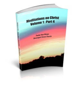 Meditations on Christ Vol 1 Pt 4