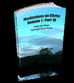 Meditations on Christ Vol 1: Pt 10