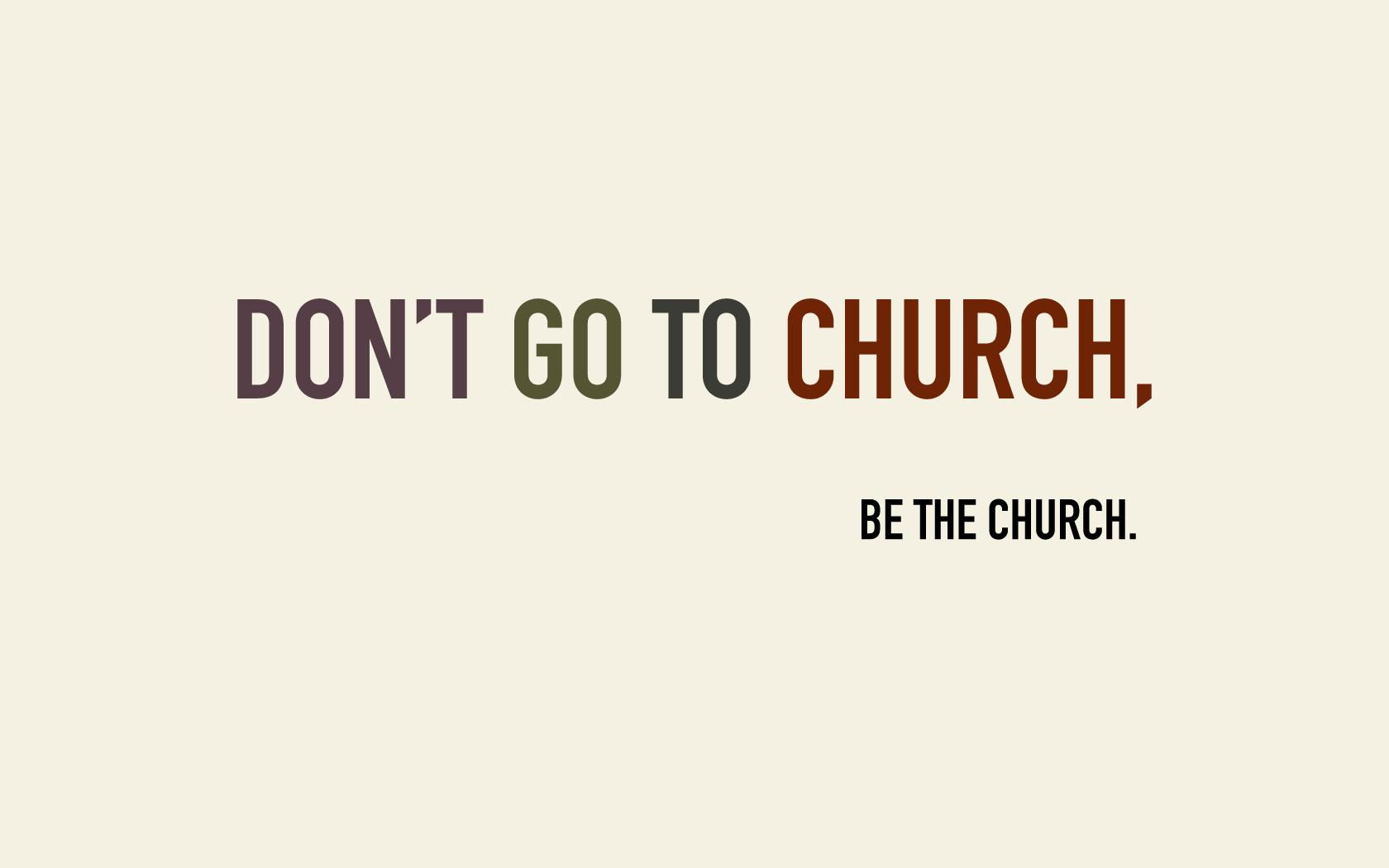 Dont-Go-to-Church.jpg