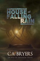HOUSE OF FALLING RAIN