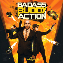 Badass Buddy Action