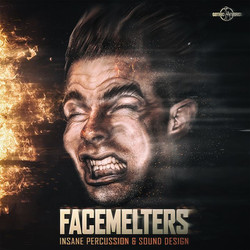 Facemelters
