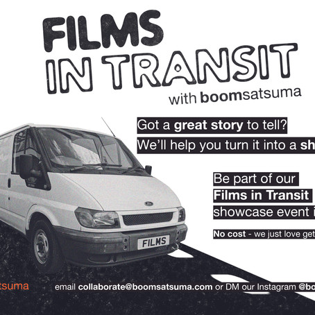 Tell your story with boomsatsuma's Films In Transit
