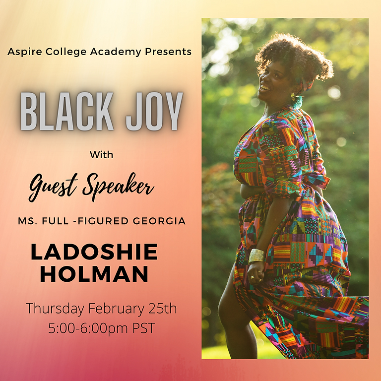 "Aspire College Academy Presents ""BLACK JOY"""