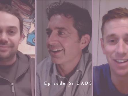 Episode 5: Dads