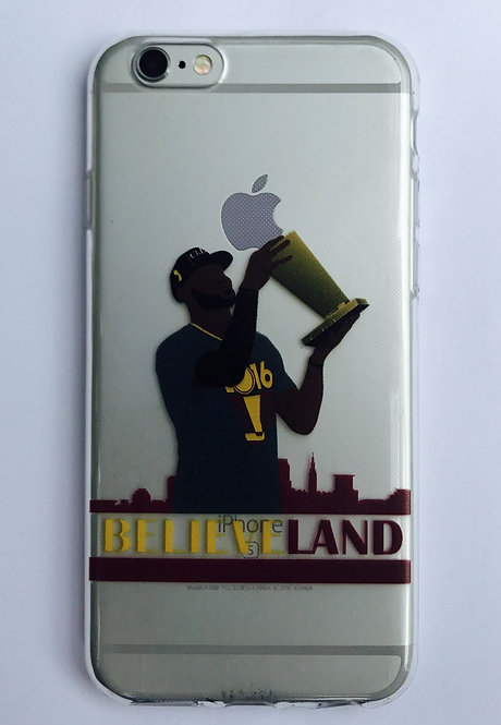 "Caveliers Lebron James ""Believeland"" case for iPhone 6 and iPhone 7"