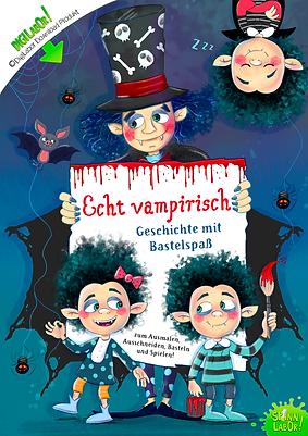 Echt vampirisch - Geschichte mit Bastelspaß