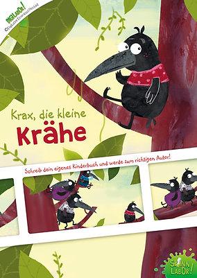 Krax, die kleine Krähe (Schreib dein eigenes Kinderbuch)