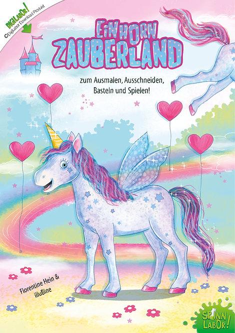 Einhorn Zauberland PDF zum Downloaden, Basteln und Spielen!