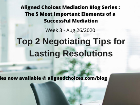 Top 2 Negotiating Tips for Lasting Resolutions