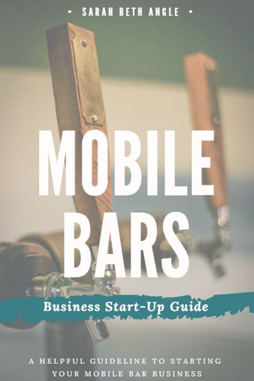 Mobile Bars: Business Startup Guide
