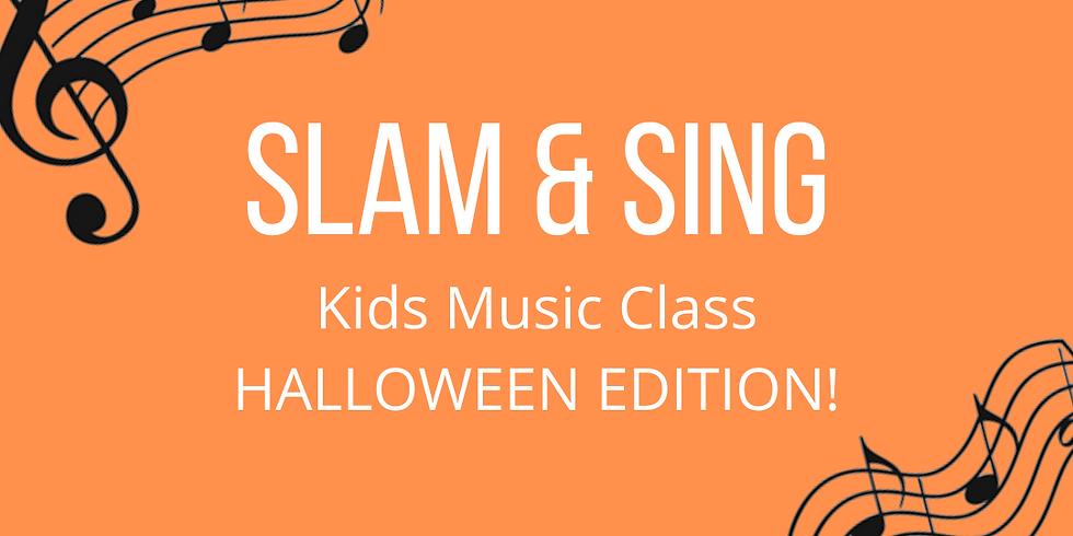 Slam & Sing: Halloween Edition!