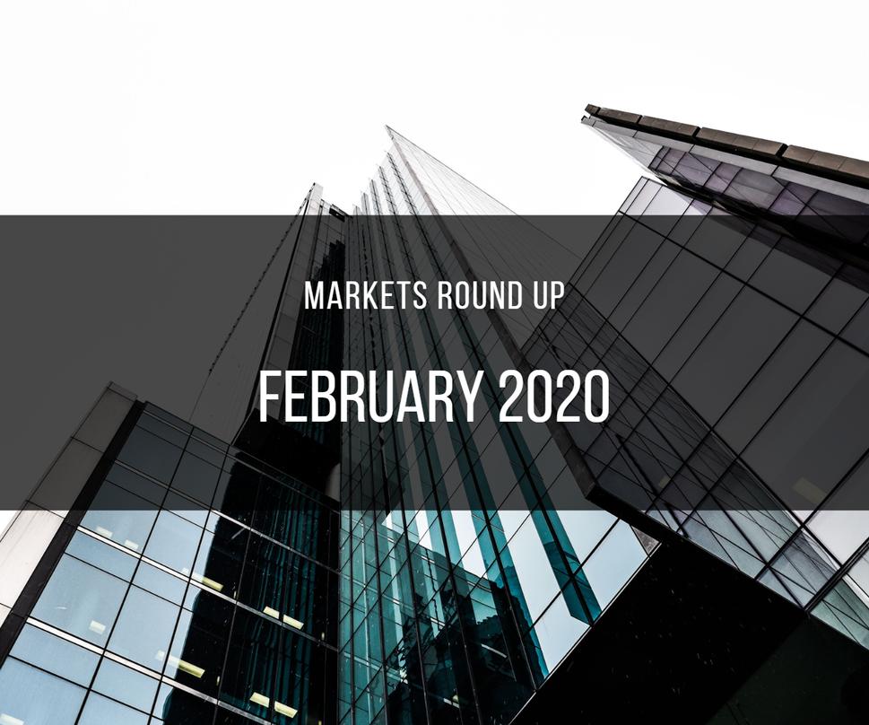 February Markets Round Up