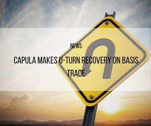 Capula Makes U-Turn Recovery on Basis Trade