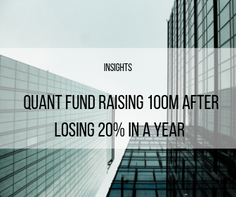 Quant Fund Raising 100M After Losing 20% In A Year