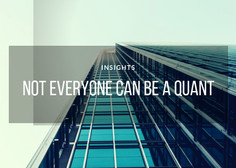 Not everyone can be a quant
