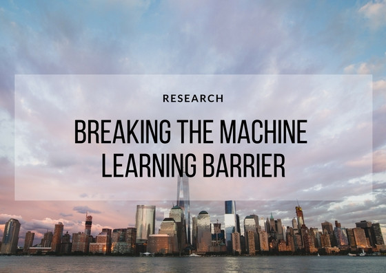 Breaking the Machine Learning Barrier