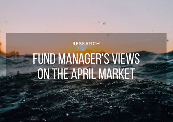 Fund Managers' Views on April Market