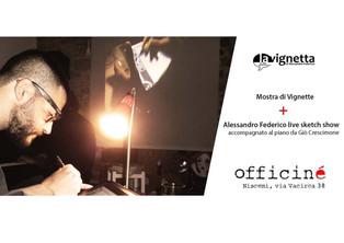 La Vignetta ospite ad Officine Officiné: mostra + Live Sketch Show