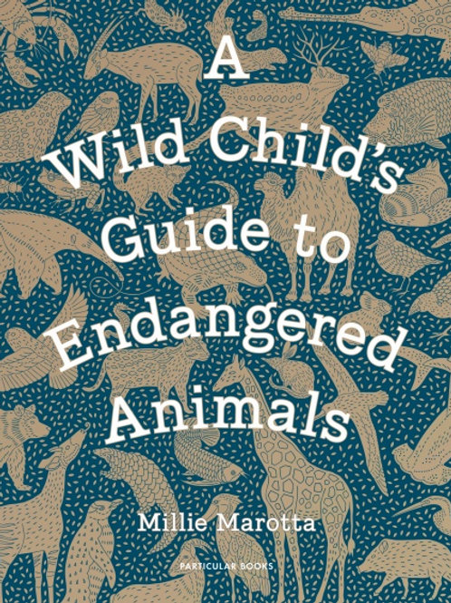 Book - A wild child's guide to endangered animals