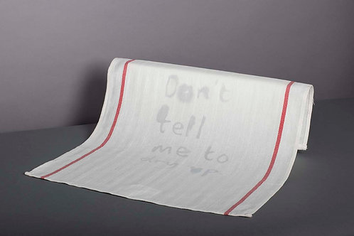 Griffics - Don't tell me to dry up - tea towel